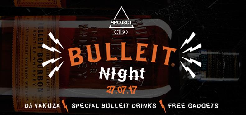 BULLEIT NIGHT – 27 LUGLIO